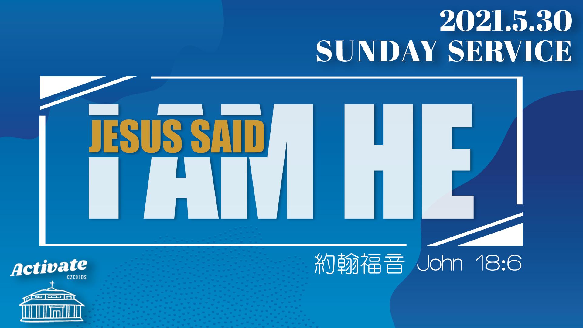 """Jesus Said """"I Am He"""""""